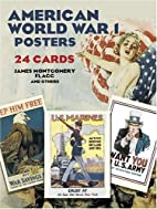 American World War I Posters: 24 Cards by…