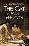 Howey, M. Oldfield: The Cat in Magic and Myth