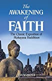 Asvaghosha: The Awakening of Faith: The Classic Exposition of Mahayana Buddism