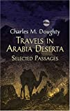 Garnett, Edward: Travels in Arabia Deserta: Selected Passages
