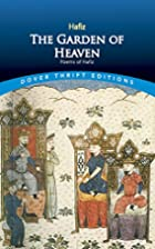 The Garden of Heaven: Poems of Hafiz by…