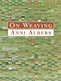 Albers, Anni: On Weaving