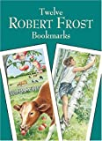 Frost, Robert: Twelve Robert Frost Bookmarks
