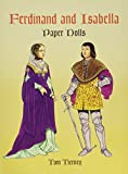 Tierney, Tom: Ferdinand and Isabella Paper Dolls