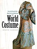 Yarwood, Doreen: Illustrated Encyclopedia of World Costume (Dover Fashion and Costumes)