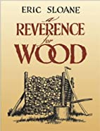 A Reverence for Wood by Eric Sloane