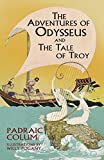 Colum, Padraic: The Adventures of Odysseus and the Tale of Troy