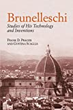 Scaglia, Gustina: Brunelleschi: Studies Of His Technology And Inventions