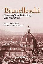 Brunelleschi: Studies of His Technology and…