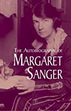 The Autobiography of Margaret Sanger by…