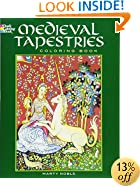 Medieval Tapestries Coloring Book (Dover Fashion Coloring Book)