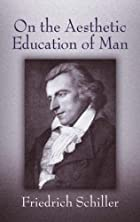 On the Aesthetic Education of Man by…