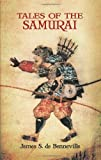 De Benneville, James S.: Tales Of The Samurai