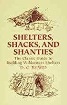 Shelters, Shacks, and Shanties: The Classic&hellip;