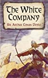 Doyle, Arthur Conan: The White Company