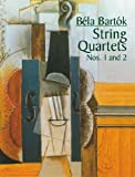 Bartok, Bela: String Quartets Nos. 1 and 2 (Dover Chamber Music Scores)