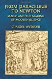 Webster, Charles: From Paracelsus To Newton: Magic And The Making Of Modern Science