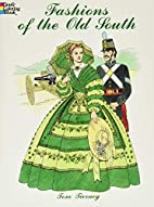 Fashions of the Old South by Tom Tierney