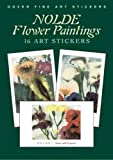 Nolde, Emil: Nolde Flower Paintings