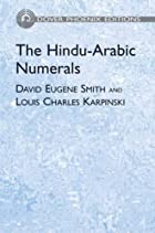 The Hindu-Arabic numerals by David Eugene…