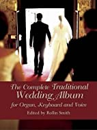 The Complete Traditional Wedding Album: for…