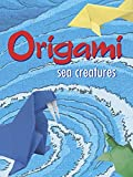 Montroll, John: Sea Creatures Origami