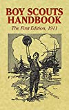 The Boy Scouts of America: Boy Scouts Handbook: 1911