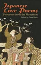 Japanese Love Poems: Selections from the…