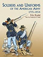 Soldiers of the American Army, 1775-1954 by…