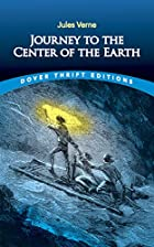 Journey to the Center of the Earth (Dover…