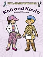 Cut & Color Paper Dolls: Kati and Kayla by…