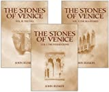 Ruskin, John: The Stones of Venice: Three Volumes