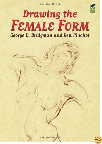 Drawing the Female Form (Dover Anatomy for Artists)