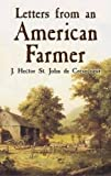 De Crevecoeur, J. Hector St. John: Letters from an American Farmer