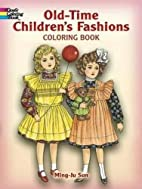 Old-Time Children's Fashions Coloring Book…