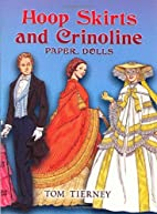 Hoop Skirts and Crinoline : Paper Dolls by…