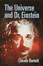 The Universe and Dr. Einstein by Lincoln…