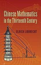 Chinese Mathematics in the Thirteenth…