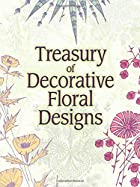 Treasury of Decorative Floral Designs by…