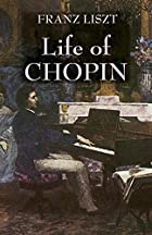 Life of Chopin by Franz Liszt