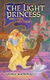 MacDonald, George: The Light Princess And Other Fairy Tales