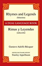 Rhymes and Legends (Selection) = Rimas y…