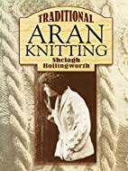 The Complete Book of Traditional Aran…