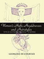 Women's Hats, Headdresses and Hairstyles:…