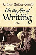 On the Art of Writing by Arthur…