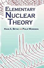 Elementary nuclear theory by Hans A. Bethe