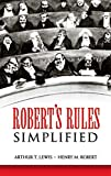 Lewis, Arthur T.: Robert's Rules Simplified