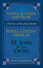 Mystical Verse and Prose = Poesias y prosas…