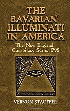 New England and the Bavarian Illuminati by…