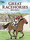 Green, John: Great Racehorses (Dover Nature Coloring Book)